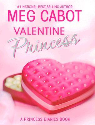 Valentine Princess By Cabot, Meg